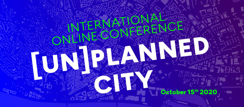 (Un)Planned City International online conference